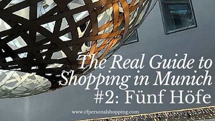 Shopping Munich Guide Funf Hofe