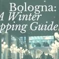 Bologna shopping guide TheStyleAvenger