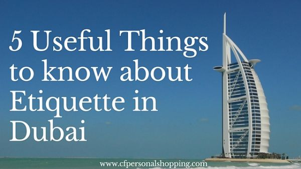 Dubai Travel Etiquette