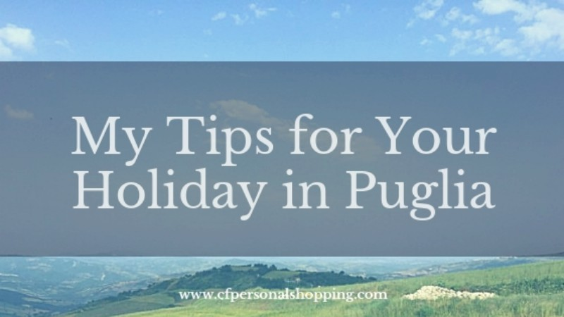 Travel tips holiday Puglia