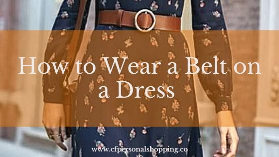 How to wear a belt on a dress