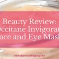 L'Occitane Invigorating Mask beauty review