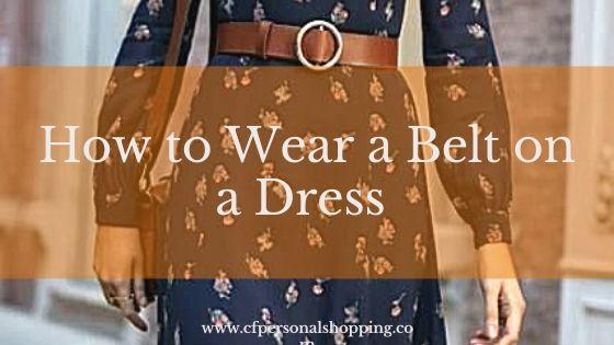 How to wear a belt on a dress